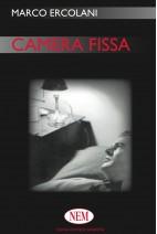 Camera fissa