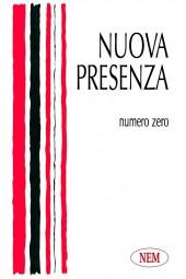 Nuova Presenza, numero zero